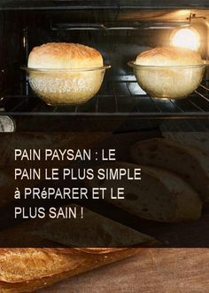 Peasant bread: the simplest bread to prepare and the healthiest! Bread Twists, Peasant Bread, Look And Cook, Cooking Cookies, Cuisine Diverse, Mini Burgers, Sandwiches, Easy Bread, Love Eat