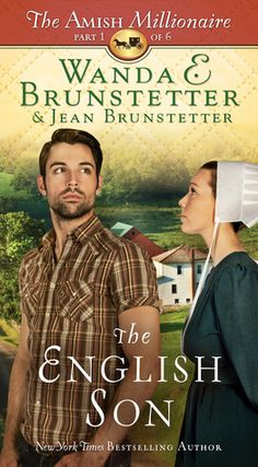 The English Son by Wanda E. Brunstetter and Jean Brunstetter is the first book in The Amish Millionaire series!  Check out my review!  http://bibliophileandavidreader.blogspot.com/2016/03/the-english-son.html
