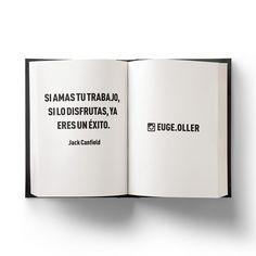 Trabajar en algo que te gusta es lo mejor que puede pasarte.  __  #libro #libros #leer #lector #lectora #motivación #desarrollo #psicología #biblioteca #libreria #lectura #lecturarecomendada #éxito #pensamiento #caracter #fracasos #autoayuda #bienestar #esfuerzo #activos #empresas #book #liderazgo #ejecutivo #euge #trabajo