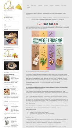 Título: Escola de Cozinha Vegetariana. Veículo: Portal Oba Gastronomia Data 10/08/2015 Cliente: Alaúde