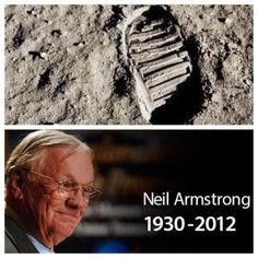 "'For those who may ask what they can do to honor Neil, we have a simple request. Honor his example of service, accomplishment and modesty, and the next time you walk outside on a clear night and see the moon smiling down at you, think of Neil Armstrong and give him a wink."" – Statement released by Neil's family after his death."