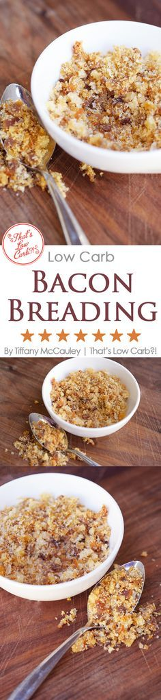 Low Carb Recipes | Low Carb Breading Recipe | Bacon Breading ~ https://www.thatslowcarb.com