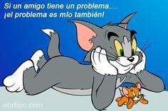Si un amigo tiene un problema…. ¡el problema es mío también!