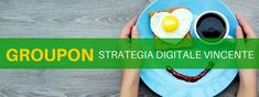Groupon: la strategia B2B digital marketing [intervista]