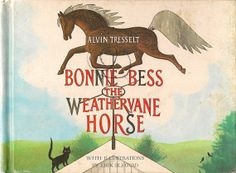 VINTAGE KIDS BOOK Bonnie Bess The Weathervane by HazelCatkins, $20.00