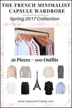 Transform your closet with The French Minimalist Capsule Wardrobe: Spring 2017 Collection! 26 clothes and shoes, dozens of outfit ideas & more!