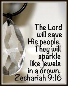 Zechariah 9:16…More at http://beliefpics.christianpost.com/ #crown #sparkle