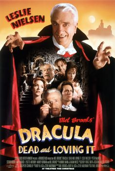 Dracula Dead and Loving It 1995. didn't really care for this one.