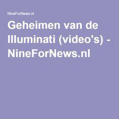 Geheimen van de Illuminati (video's) - NineForNews.nl