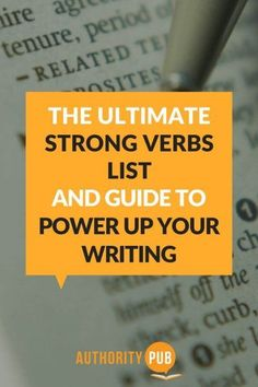 In your writing, don't ignore those little words that convey an action, an occurrence, or a state of being. This strong verbs list is your ultimate guide to using descriptive and powerful verbs the right way to captivate your readers. Writing Words, Writing Advice, Writing Skills, Writing A Book, Writing Prompts, Book Prompts, English Writing, Writing Ideas, All Verbs