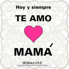 Mother, te amo