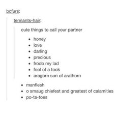 Cute things to call your partner - Lord of the Rings version.