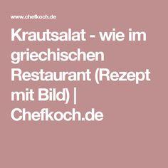 Krautsalat - wie im griechischen Restaurant (Rezept mit Bild) | Chefkoch.de