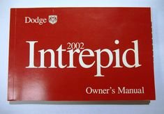 Tim's Auto Sales: 2002 Dodge Intrepid Owners Manual