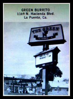 The ORIGINAL Green Burrito on Hacienda Blvd in La Puente, but a West Covina favorite, now a national chain! California English, California History, Southern California, Bullhead City, When I Dream, San Gabriel Valley, Long Beach California, West Covina, Cellphone Wallpaper