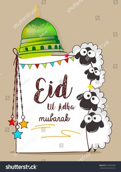 Creative Sheeps Illustration with Mosque Dome Design and text on decorative background for Happy Eid Ul Adha - buy this vector on Shutterstock & find other images. Eid Al Adha Wishes, Eid Al Adha Greetings, Happy Eid Al Adha, Photos Eid, Eid Pics, Eid Adha Mubarak, Flower Background Wallpaper, Flower Phone Wallpaper, Eid Mubark