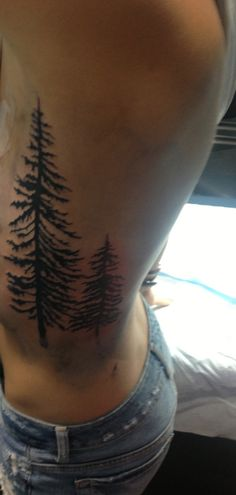 Pine tree tattoo - represents my daughter and I. Strength and resilience. We will grow in any soil and we will not let any of life's weather determine us.