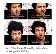 If Billie Joe, lead singer of the highly worshipped band, Green Day, likes you, you're doing something right! Billie Joe Armstrong, 1d And 5sos, Second Of Summer, My Escape, Luke Hemmings, Green Day, Blink 182, Fall Out Boy, My Chemical Romance
