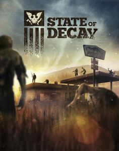 State Of Decay awesome game
