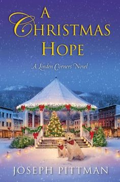 The Christmas Hope        by      Joseph Pittman. Please click on the book cover to place a hold or check availability @ Otis. 9/25/12)