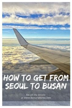 If you're looking to go to Busan from Seoul, you have a couple of options: by flight, bus, train or car. Read this guide on 'how to go to Busan from Seoul' for more information.