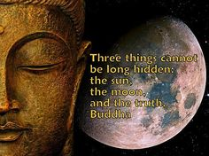 Three things that cannot be hidden ...