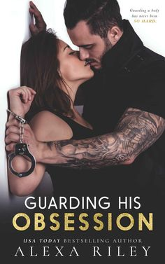 Guarding His Obsession - Kindle edition by Alexa Riley. Contemporary Romance Kindle eBooks @ Amazon.com.