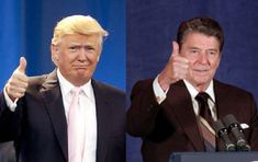 Someday Donald Trump Will Be As Respected As Ronald Reagan | Current Affairs