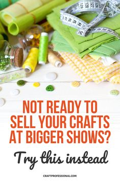How to start selling crafts when you're not ready to sell at big craft fairs. #sellingcrafts #craftfairs #craftprofessional Selling Crafts Online, Craft Online, Craft Business, Creative Business, Business Ideas, Crafts To Sell, Diy Crafts, Where To Sell, Craft Fairs