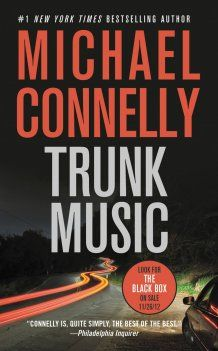 Trunk Music (1997) by Michael Connelly - part of the Harry Bosch Series