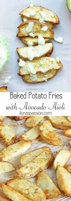 oven baked potato fries with home made greek yogurt and avocado aioli ...