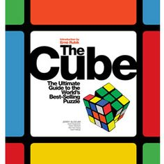 The Cube The Ultimate Guide to the World's Best Selling Puzzle Book