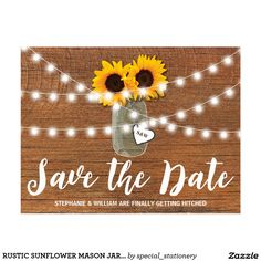 RUSTIC SUNFLOWER MASON JAR SAVE THE DATE