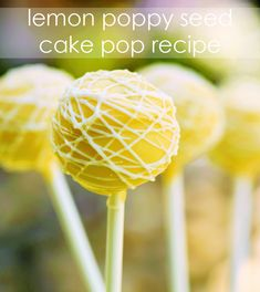 Lemon Poppy Seed Cake Pop Recipe - we love these for a spring shower or party!