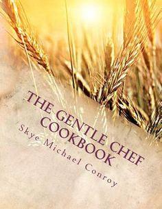 The Gentle Chef Cookbook-2012