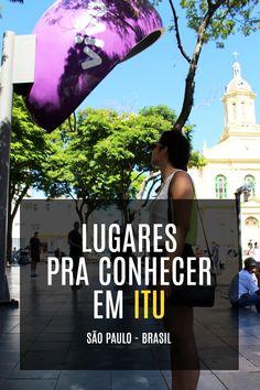 Dicas de lugares pra conhecer em Itu interior de São Paulo - Brasil