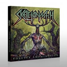 """Skeletonwitch  """"Forever Abomination"""""""