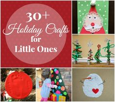 30+ ADORABLE Holiday Crafts for Little Ones #creativemamas
