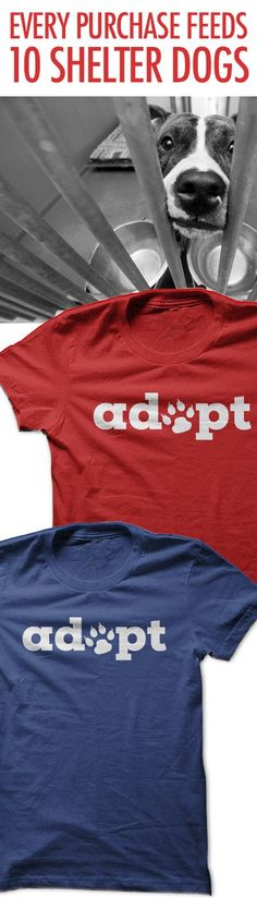 Adopt don't shop! Great way to spread this message and help feed shelter doggies!