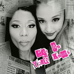Nicki Minaj Ft. ariana Grande Get On Your Knees