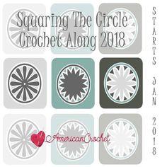 Squaring The Circle CAL 2018 | Free Crochet Along | American Crochet @americancrochet.com #freecrochetalong
