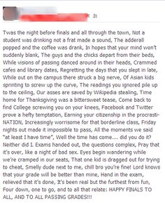 Finals. Some bad stuff but otherwise hilarious