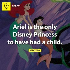 Ariel is the only Disney Princess to have had a child