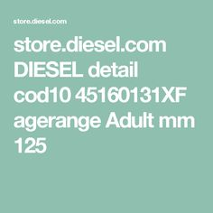 store.diesel.com DIESEL detail cod10 45160131XF agerange Adult mm 125