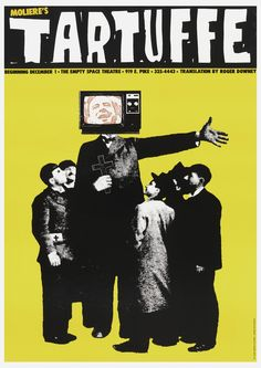 Poster advertisement, small text in yellow: MOLIERE's. Large text in white: TARTUFFE. Opening at The Empty Space Theatre.  Solid background, deep yellow, with six figures printed in black:  five boys, two in side profile with a star over their eyes, surrounding a preacher with television head clutching a cross.