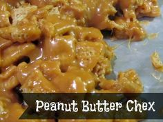 Look yummy. Peanut butter chex.