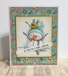 STAMPING BELLA HOLIDAY RELEASE-SNOWMAN with a CHICK ON TOP