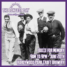 We hope you will join us for 'Bocce for Memory' and support the Longest Day. 'Bocce for Memory' will be held on Saturday, June 20th, from 9am-9pm at Hardywood Park Craft Brewery in Richmond and will include bocce, corn-hole, and other fun social activities. Pre-registration is encouraged. Visit http://act.alz.org/goto/BocceForMemory  to register and/or donate. #RVA #LongestDay #Alzheimers #dementia #CentralVirginia