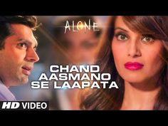 'Chand Aasmano Se Laapata' Video Song | Alone | Bipasha Basu | Karan Singh Grover - YouTube
