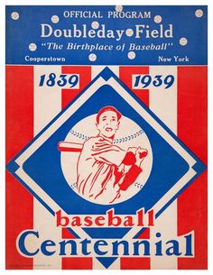 Happy 75th Anniversary Baseball HOF! Official Program for Doubleday Field - June 12, 1939 ~ Featuring the classic Baseball Centennial logo.